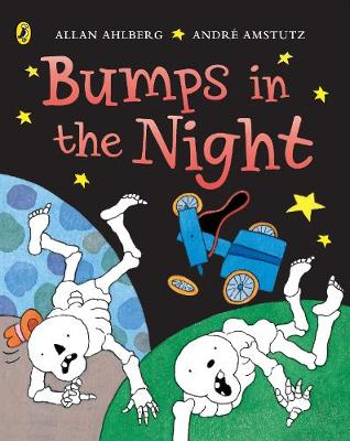 Funnybones: Bumps in the Night By (author) Allan Ahlberg ISBN:9780140566840