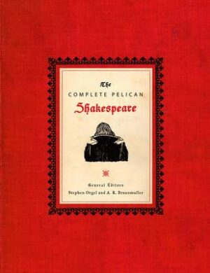 The Complete Pelican Shakespeare By (author) William Shakespeare ISBN:9780141000589