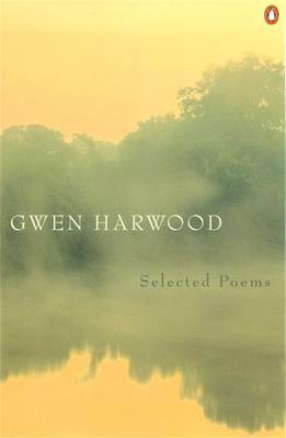 Gwen Harwood: Selected Poems By (author) Gwen Harwood ISBN:9780141006680