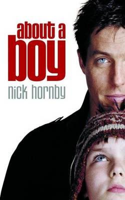 About a Boy By (author) Nick Hornby ISBN:9780141007335