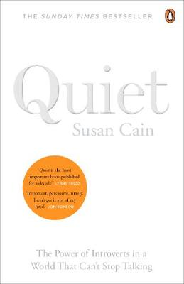 Quiet: The Power of Introverts in a World That Can't Stop Talking By (author) Susan Cain ISBN:9780141029191