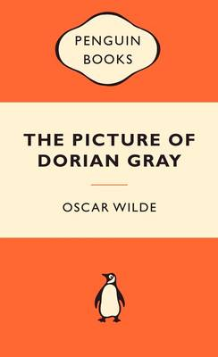The Picture of Dorian Gray: Popular Penguins By (author) Oscar Wilde ISBN:9780141037684