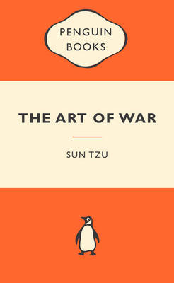 The Art of War: Popular Penguins By (author) Sun Tzu ISBN:9780141045276
