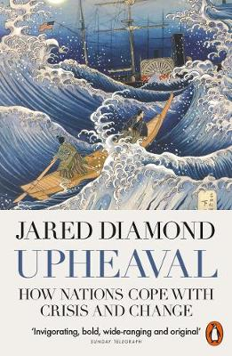 Upheaval: How Nations Cope with Crisis and Change By (author) Jared Diamond ISBN:9780141977782
