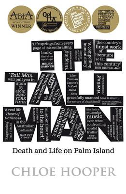 The Tall Man: Death and Life on Palm Island By (author) Chloe Hooper ISBN:9780143010661