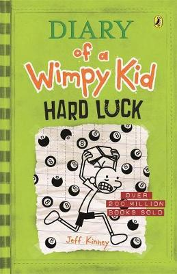 Hard Luck: Diary of a Wimpy Kid (BK8) By (author) Jeff Kinney ISBN:9780143308089