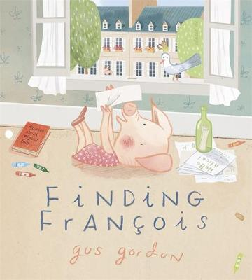 Finding Francois By (author) Gus Gordon ISBN:9780143794141
