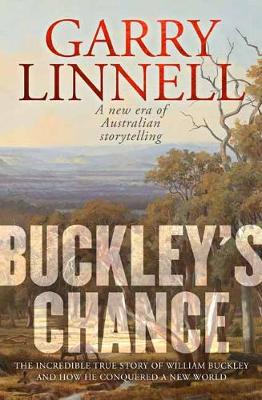 Buckley's Chance By (author) Garry Linnell ISBN:9780143795766