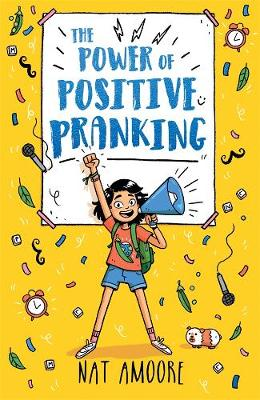 The Power of Positive Pranking By (author) Nat Amoore ISBN:9780143796381