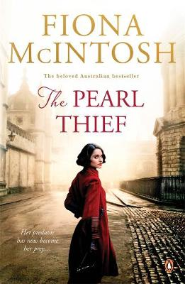The Pearl Thief By (author) Fiona McIntosh ISBN:9780143796626