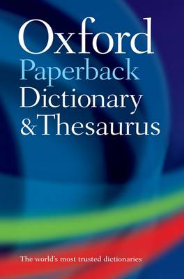 Oxford Paperback Dictionary & Thesaurus By (author) Oxford Languages ISBN:9780199558469