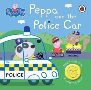 Peppa Pig: Police Car: Sound Book By (author) Peppa Pig ISBN:9780241375877