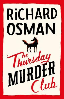 The Thursday Murder Club: The Record-Breaking Sunday Times Number One Bestseller By (author) Richard Osman ISBN:9780241425459