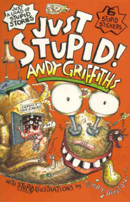 Just Stupid! By (author) Andy Griffiths ISBN:9780330361484
