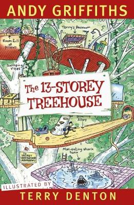 The 13-Storey Treehouse By (author) Andy Griffiths ISBN:9780330404365