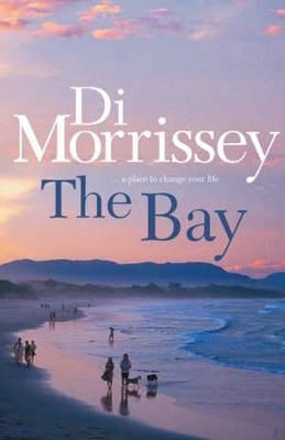 The Bay By (author) Di Morrissey ISBN:9780330424486