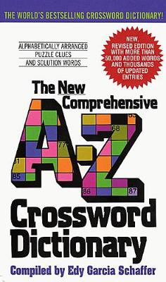 New Comprehensive A-Z Crossword Dictionary By (author) Edy G Schaffer ISBN:9780380724253