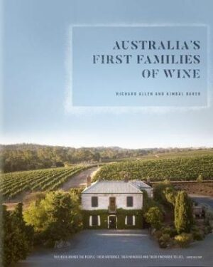 Australia's First Families of Wine By (author) Richard Allen ISBN:9780522875201