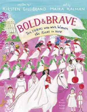 Bold and Brave By (author) Kirsten Gillibrand ISBN:9780525579014