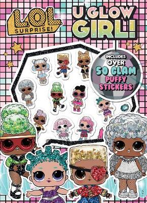 L.O.L Surprise Colouring Book with Puffy Stickers   ISBN:9780655211181