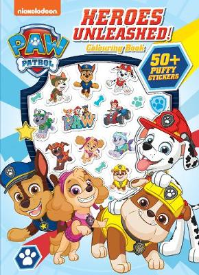 Paw Patrol Heroes Unleashed Colouring Book with Puffy Stickers   ISBN:9780655211204