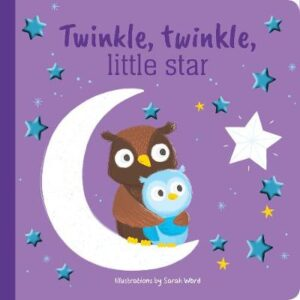Twinkle Twinkle Little Star Foil Book Illustrated by Sarah Ward ISBN:9780655213734