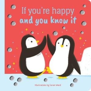 If You'Re Happy and You Know it Foil Book Illustrated by Sarah Ward ISBN:9780655213758