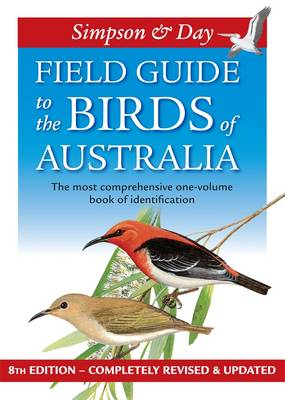 Field Guide to the Birds of Australia - 8th Edition By (author) Nicolas Day ISBN:9780670072316