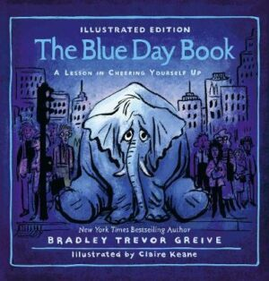 The Blue Day Book By (author) Bradley Trevor Greive ISBN:9780733339837