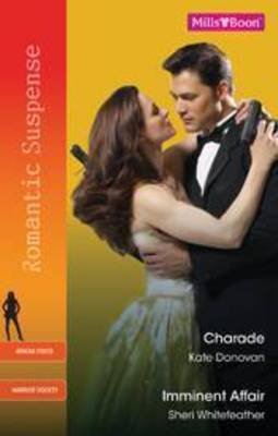 Charade / Imminent Affair By (author) Sheri Whitefeather ISBN:9780733597770