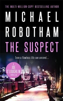 The Suspect By (author) Michael Robotham ISBN:9780733637582