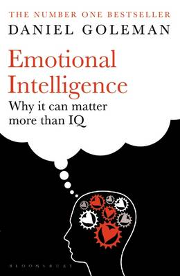 Emotional Intelligence: Why it Can Matter More Than IQ By (author) Daniel Goleman ISBN:9780747528302