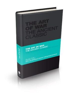 The Art of War: The Ancient Classic By (author) Sun Tzu ISBN:9780857080097