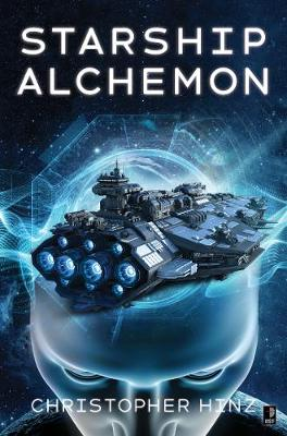 Starship Alchemon By (author) Christopher Hinz ISBN:9780857668172