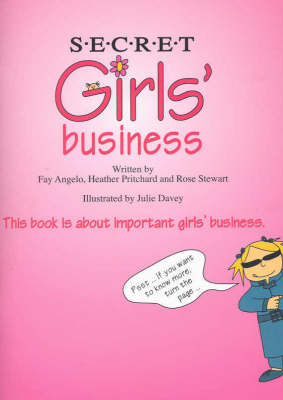 Secret Girls' Business By (author) Fay Angelo ISBN:9780975011300