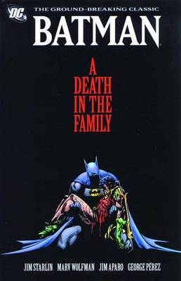 Batman: A Death In The Family By (author) Various ISBN:9781401232740