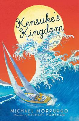 Kensuke's Kingdom (Egmont Modern Classics) By (author) Michael Morpurgo ISBN:9781405281799