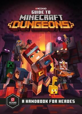 Guide to Minecraft Dungeons By (author) Mojang AB ISBN:9781405298346
