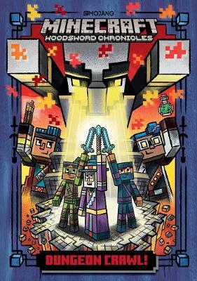 Dungeon Crawl!: Minecraft Woodsword Chronicles Book 5 By (author) Nick Eliopulos ISBN:9781405299213