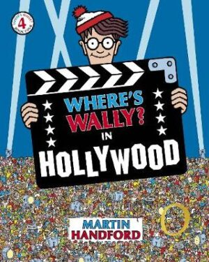 Where's Wally? In Hollywood By (author) Martin Handford ISBN:9781406305883