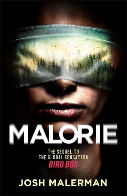 Malorie: 'One of the best horror stories published for years' (Express) By (author) Josh Malerman ISBN:9781409193135
