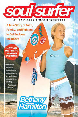 """Soul Surfer: A True Story of Faith"