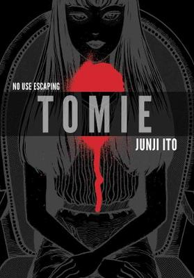 Tomie: Complete Deluxe Edition By (author) Junji Ito ISBN:9781421590561