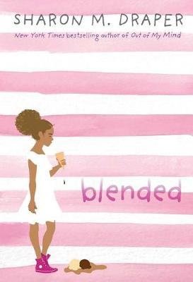 Blended By (author) Sharon M. Draper ISBN:9781442495012