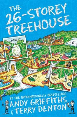 The 26-Storey Treehouse By (author) Andy Griffiths ISBN:9781447279808