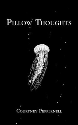 Pillow Thoughts By (author) Courtney Peppernell ISBN:9781449489755
