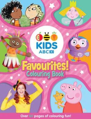 ABC KIDS Favourites! Colouring Book (Pink) By (author) ABC ISBN:9781460750742
