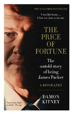 The Price of Fortune By (author) Damon Kitney ISBN:9781460756737