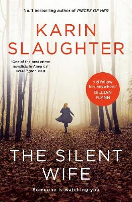 The Silent Wife By (author) Karin Slaughter ISBN:9781460757048