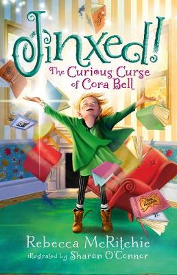 Jinxed!: The Curious Curse of Cora Bell (Jinxed
